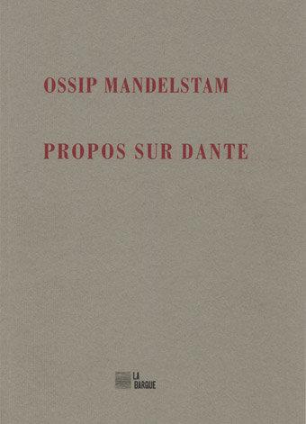 Propos sur Dante - Ossip Mandelstam