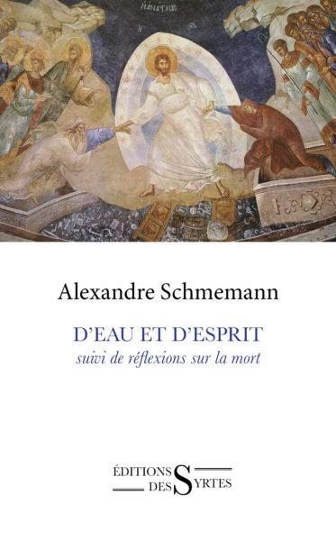 D'eau et d'Esprit - Schmemann Alexandre