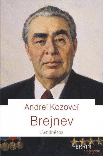 Brejnev l'antihéros - Andreï Kozovoï