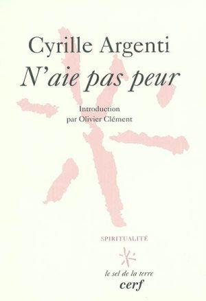 N'aie pas peur - Cyrille Argenti