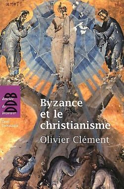 Byzance et le christianisme - Olivier Clément