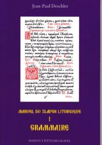Manuel du slavon liturgique T1 Grammaire