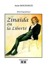Zinaïda ou la liberté - Hogenhuis Anne