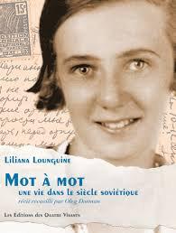 Mot à mot, une vie dans le siècle soviétique - Lounguine Liliana