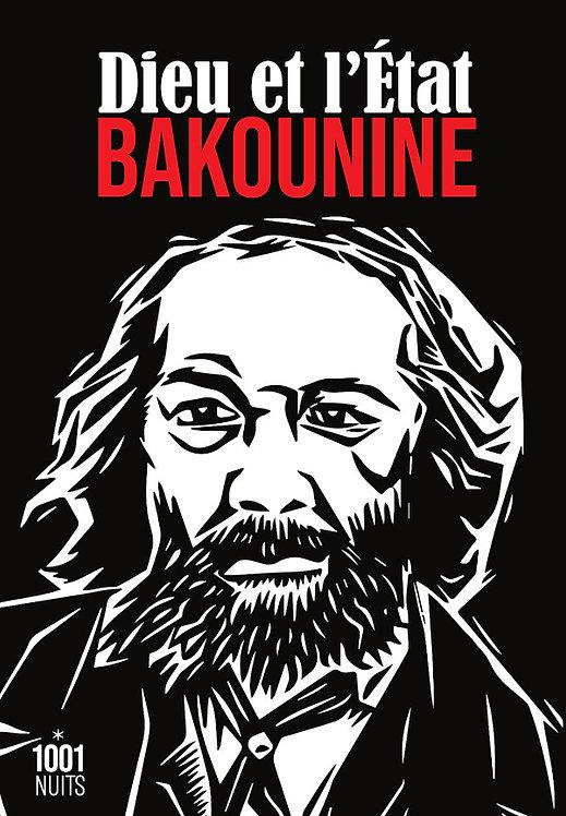 Dieu et l'Etat  - Bakounine