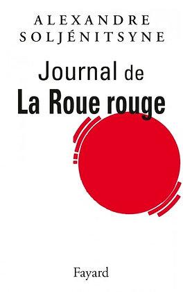 Journal de La Roue Rouge - Alexandre Soljénitsyne
