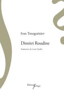 Dimitri Roudine - Ivan Tourguéniev