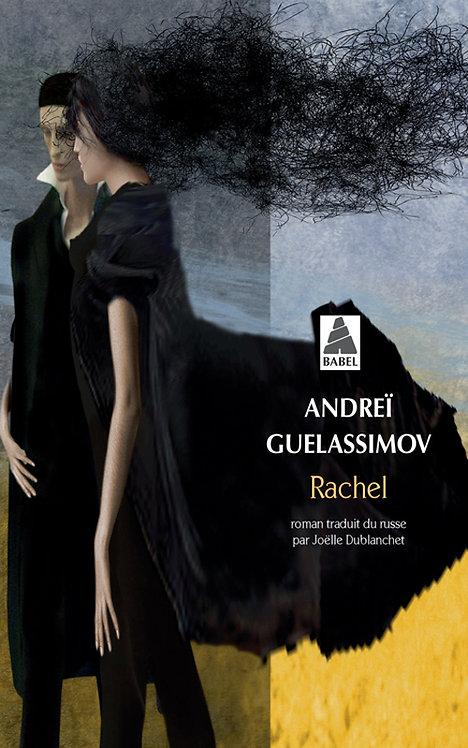 Rachel - Andreï Guelassimov