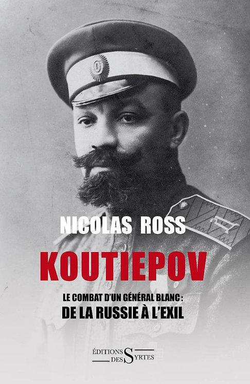 Koutiepov - Nicolas Ross