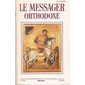 LE MESSAGER ORTHODOXE N° 100