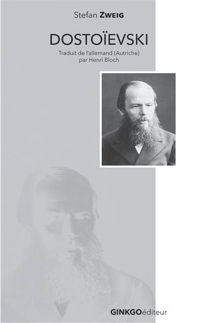Dostoïevski - Stefan Zweig