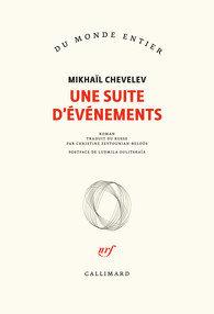 Une suite d'événements - Mikhaïl Chevelev