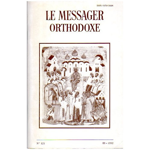 LE MESSAGER ORTHODOXE N° 121