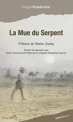 La Mue du serpent - Grigol Robakidzé