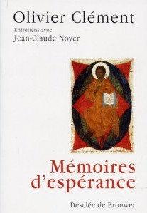 Mémoires d'espérance - Olivier Clément