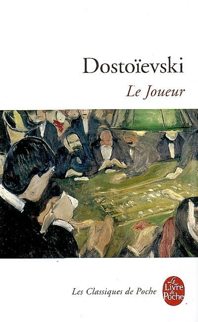 Le Joueur - Fedor Dostoïevski