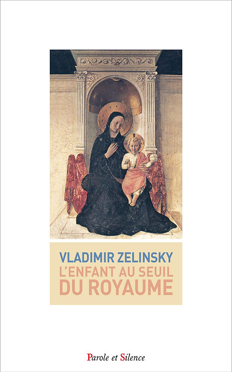 L'enfant au seuil du Royaume - Vladimir Zelinsky