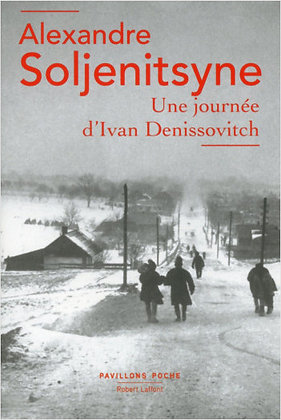 Une journée d'Ivan Denissovitch - Alexandre Soljénitsyne