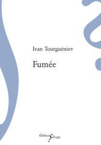Fumée - Ivan Tourguéniev
