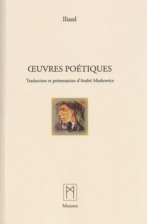 Œuvres poétiques - Iliazd