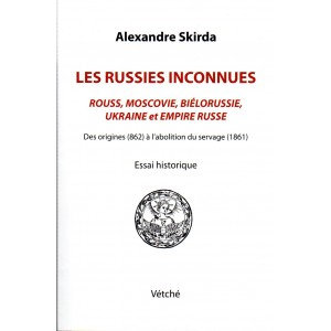 Les Russies Inconnues  - Alexandre Skirda