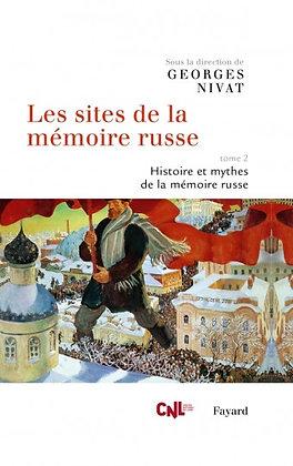 Les sites de la mémoire russe, tome 2 – sous la direction de Georges Nivat