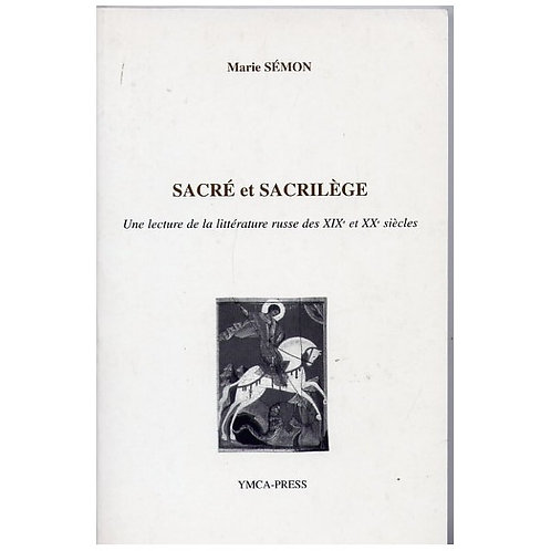 Sacré et sacrilège - Marie Sémon