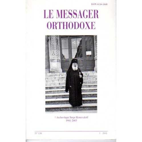 LE MESSAGER ORTHODOXE N° 138