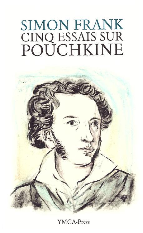 Cinq essais sur Pouchkine - Simon Frank