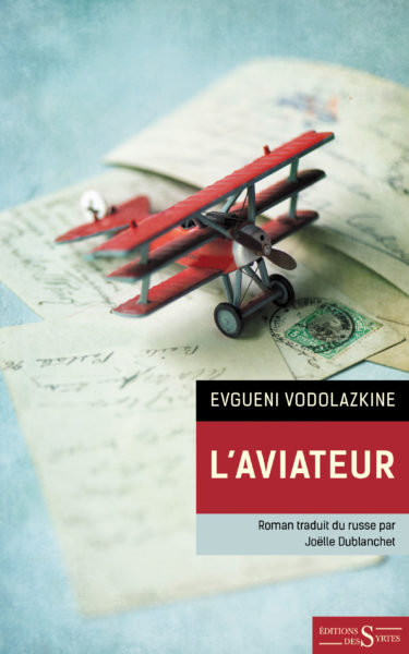 L'aviateur - Evgueni Vodolazkine
