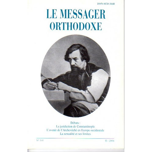 LE MESSAGER ORTHODOXE N° 141
