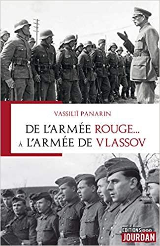 De l'armée rouge...à l'armée de Vlassov - Vassiliï Panarin