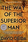 David Deida - The Way of the Superior Man