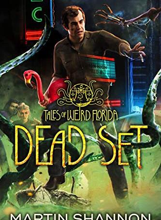 Book Review: Dead Set - Tales of Weird Florida