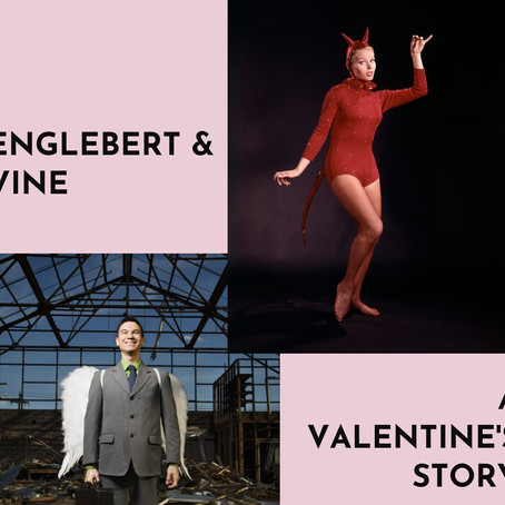 Englebert and Vine, and other musings