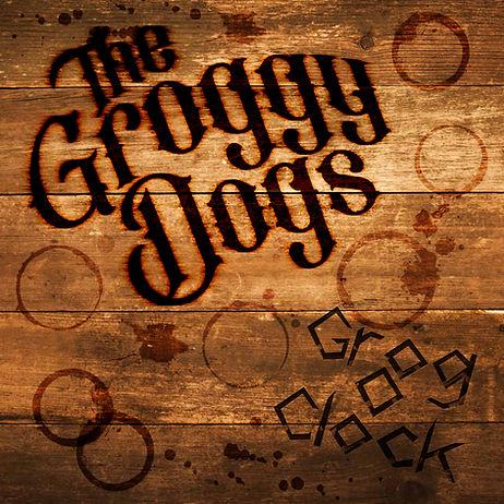 The Groggy Dogs - Grog O' Clock (Cover).