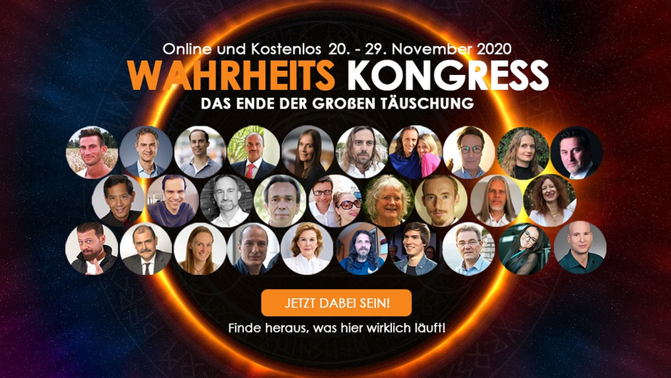 Grosser ONLINE-KONGRESS mit Dr. Daniele Ganser, Prof. Sucharit Bhakdi und vielen Wahrheitssuchenden