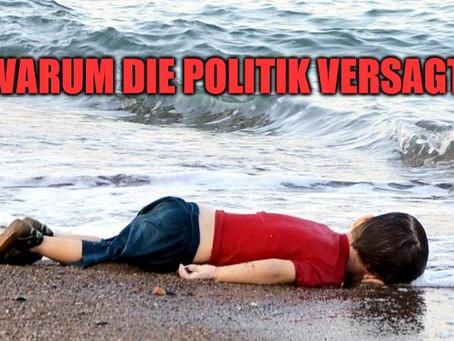 Flüchtlingskrise: Warum versagt die Politik?