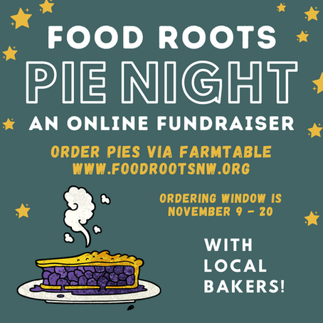 Food Roots Pie Night 2021 Announced!