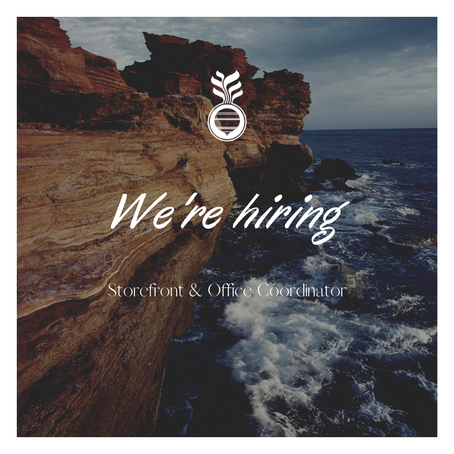 Join our team as our Storefront & Office Coordinator!