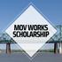 MOV Works Scholarship