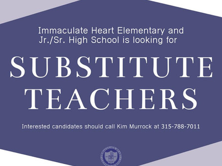Substitute Teachers Needed at IHC