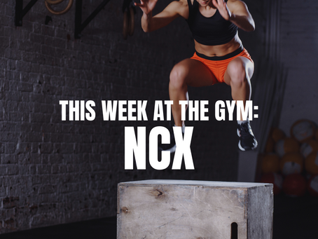 THIS WEEK AT THE GYM: NCX W/C 9/20