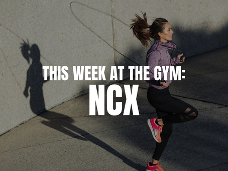 THIS WEEK AT THE GYM: NCX W/C 10/4