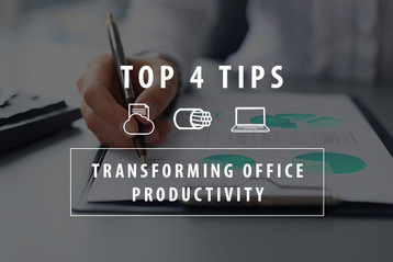 Top 4 Ways To Transform Office Productivity (Infographic)