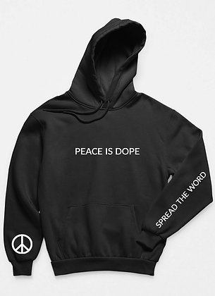 PEACE IS DOPE