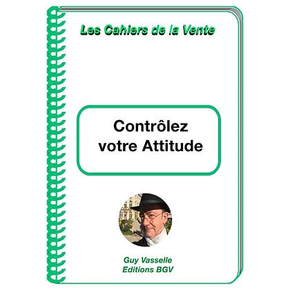 Contrôlez Votre Attitude