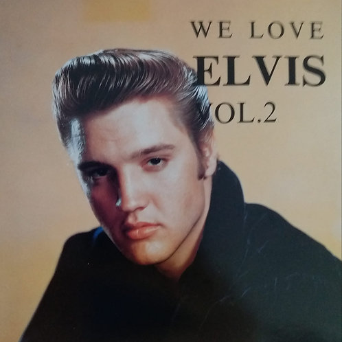 Elvis Presley - We Love Elvis Vol. 2