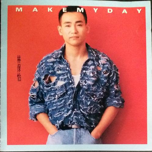 林保怡 - Make My Day