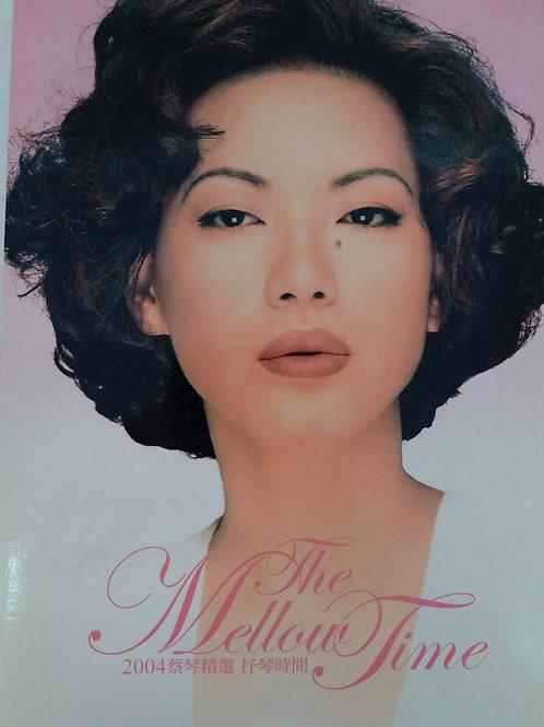 蔡琴 - 2004蔡琴精選抒琴時間 The Mellow Time (2 CD)